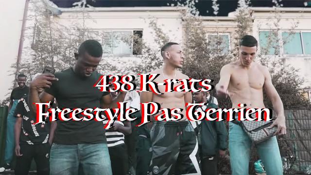 """438 K-rats sort le bouillant """"Freestyle Pas Terrien"""""""