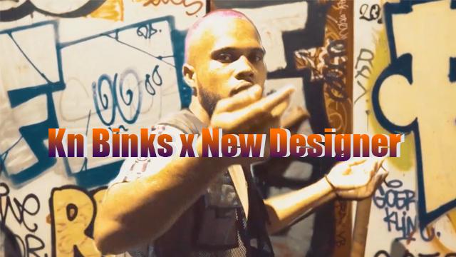 """KN Binks sort son premier son """"New Designer"""""""