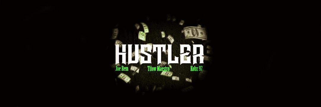 Hustler, le nouveau Trap de Joe Rem et Kobz97