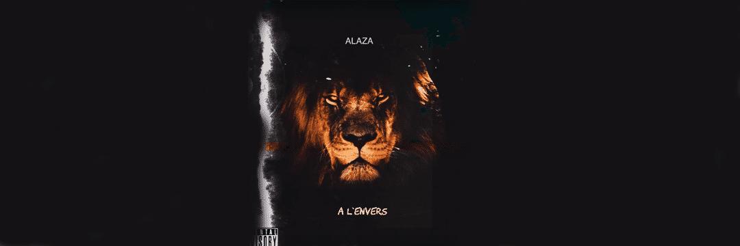 Alaza s'indigne du monde dans son nouveau son 'A l'envers'