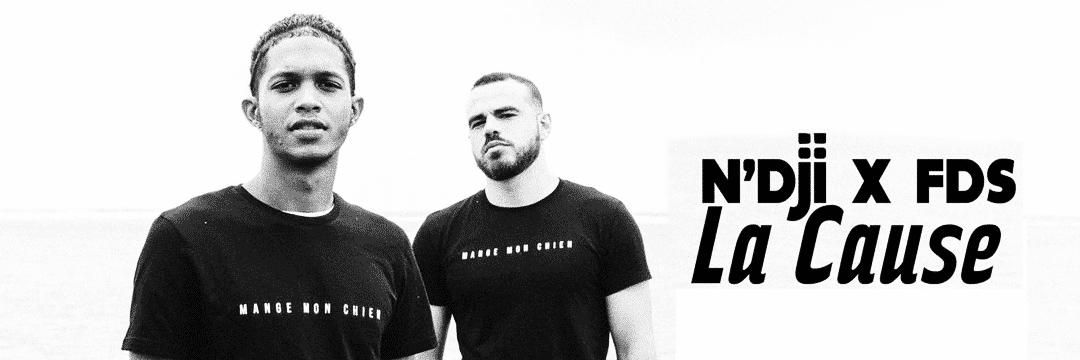 """Ndji et FDS se retrouvent en featuring sur """"La Cause"""""""