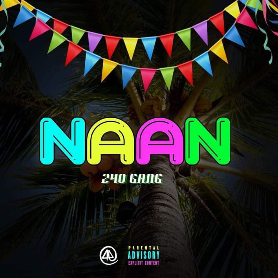 """Le 240Gang débarque en 2020 avec """"Naan"""""""