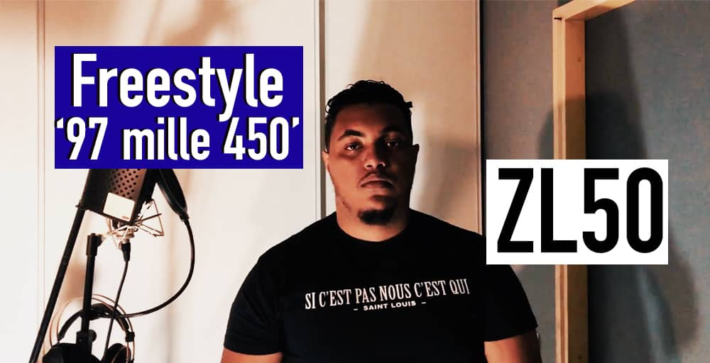 "ZL 50 | Freestyle Exclusif ""97 mille 450"""