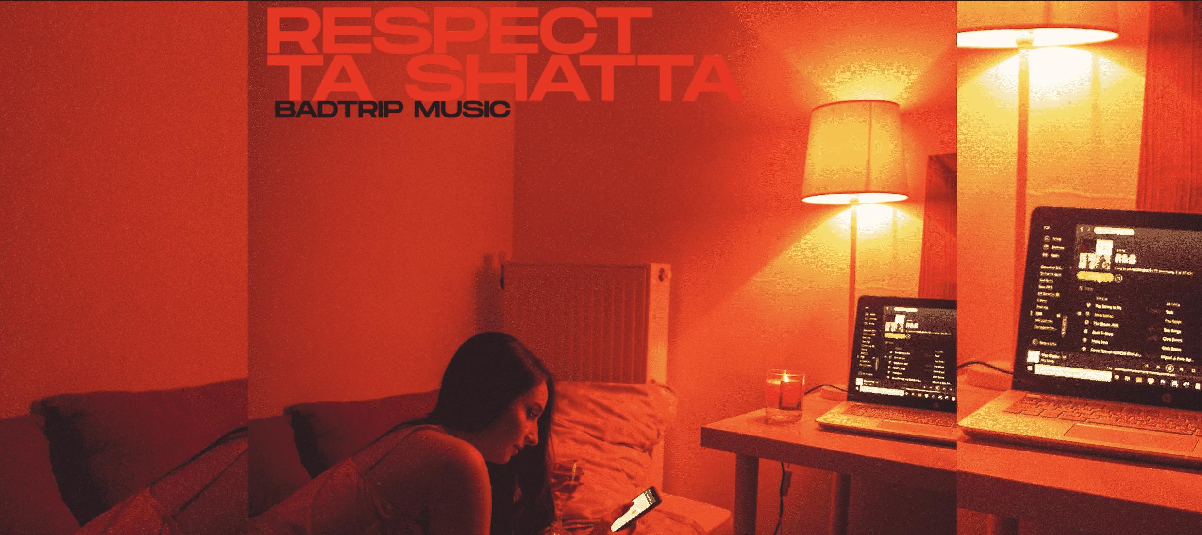 "BadTrip exhorte les femmes sur ""Respect ta shatta"""