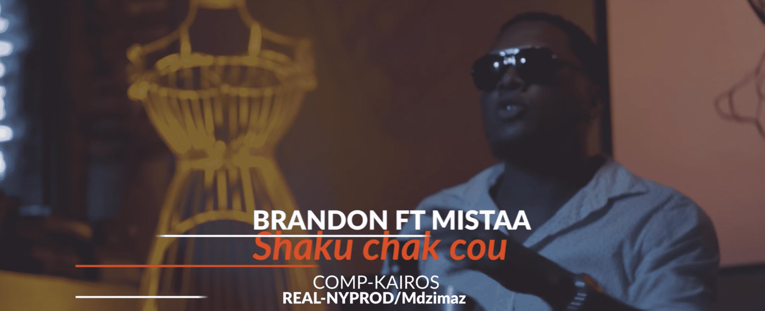 """Brandon Palaxa et Mistaa sortent leur nouveau tube 'Shaku chak cou"""""""