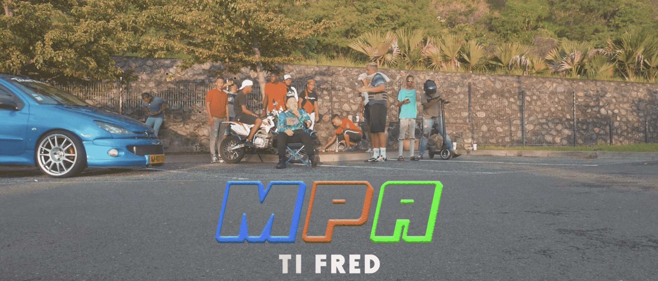 Ti Fred dévoilé son nouveau titre 'MPA'
