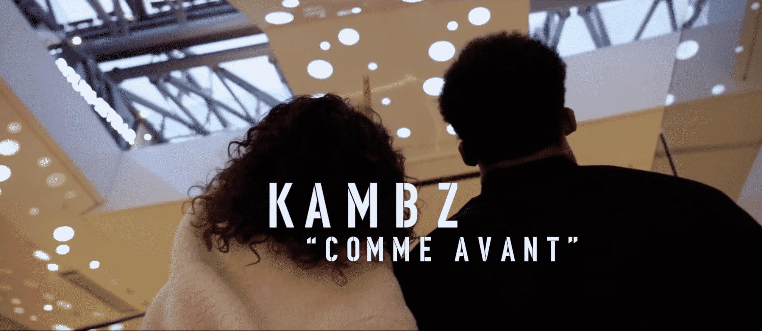 """Kambz continue son ascension avec """"Comme Avant"""""""