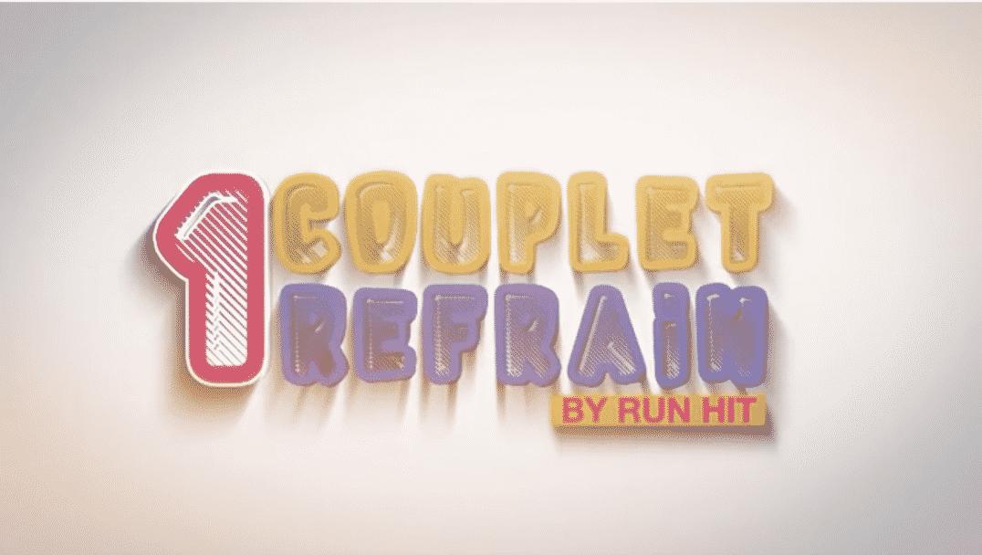 Le Label Run Hit lance un nouveau concept : 1 couplet, 1 refrain