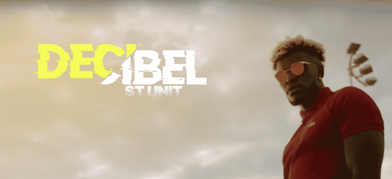 """St Unit balance son nouveau tube """"Decibel"""""""