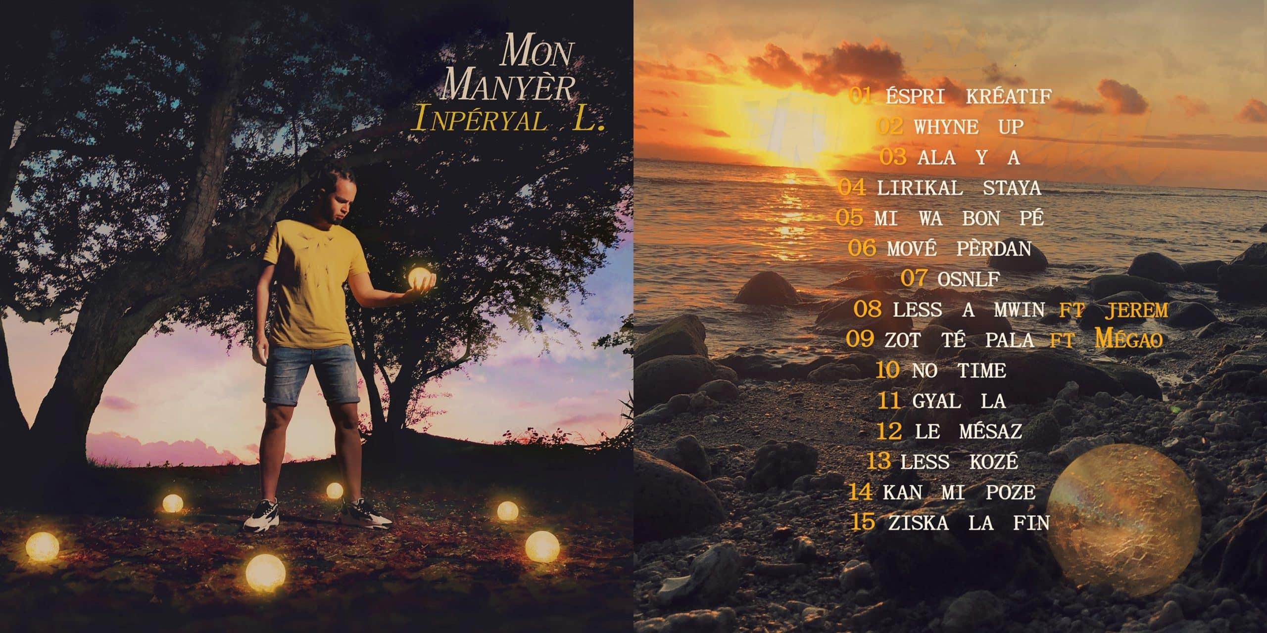 Inpéryal dévoile son premier album : Mon Manyèr