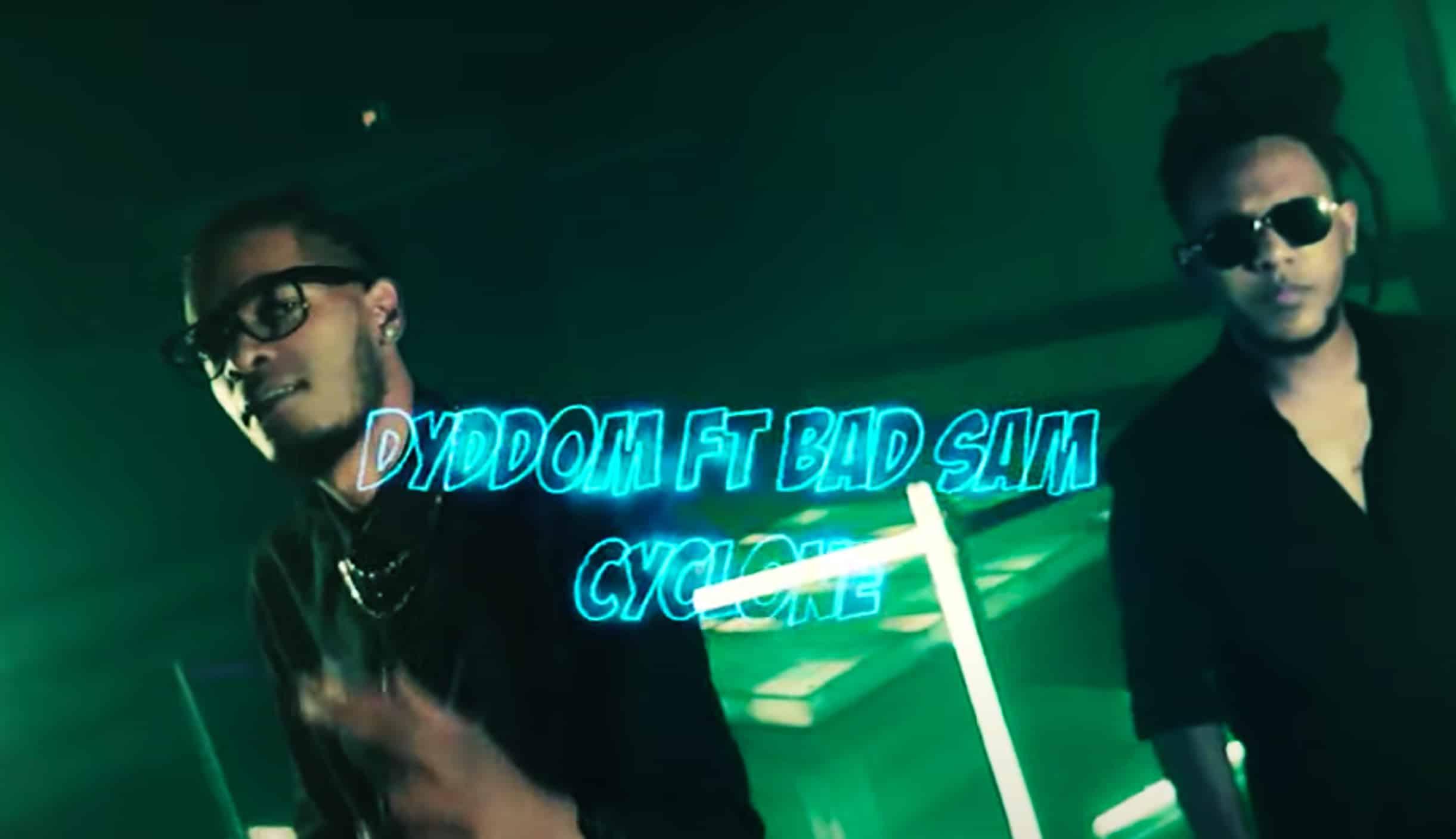 """Dyddom et Bad Sam provoquent un """"Cyclone"""" avec leur nouveau clip"""