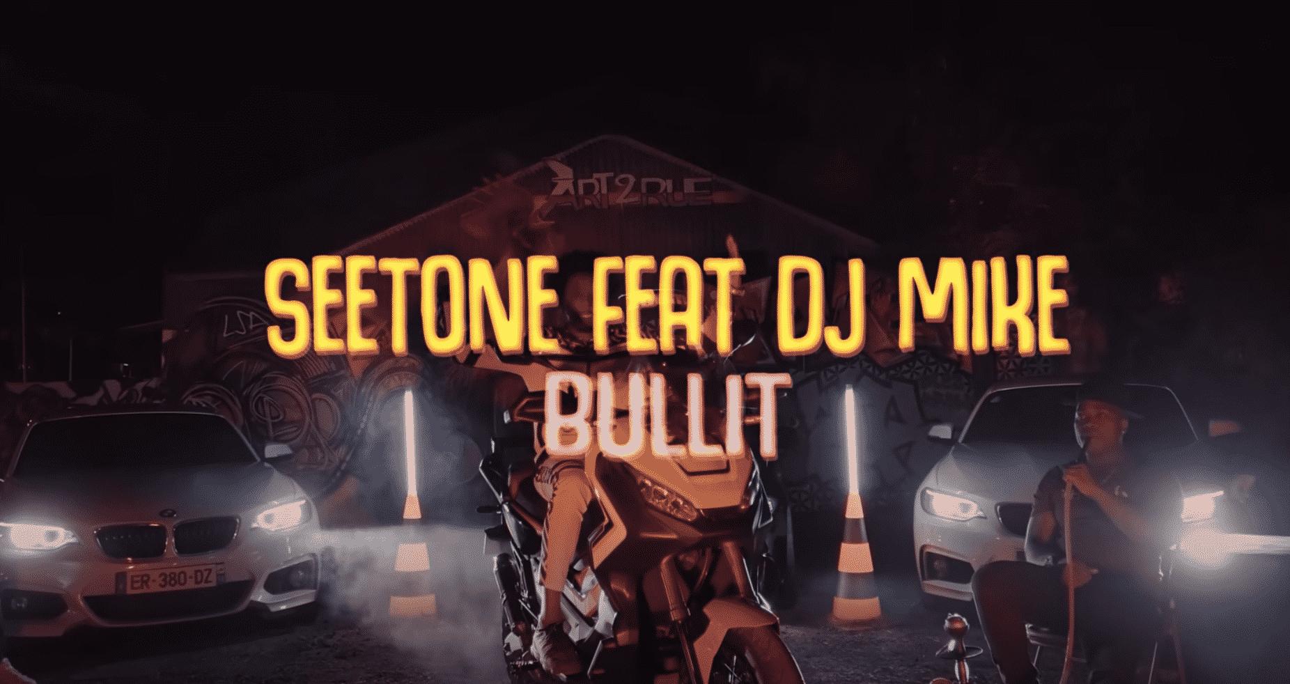 """Seetone et Dj Mike sortent du confinement en pleine puissance sur """"Bullit"""""""