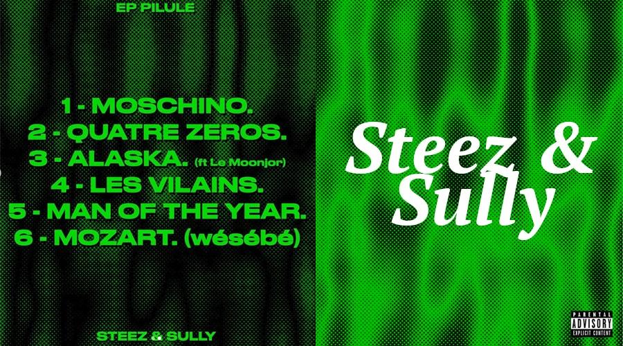 """Steez & Sully annonce leur premier Ep """"Pilule"""" et donne un avant-goût avec """"Moschino"""""""