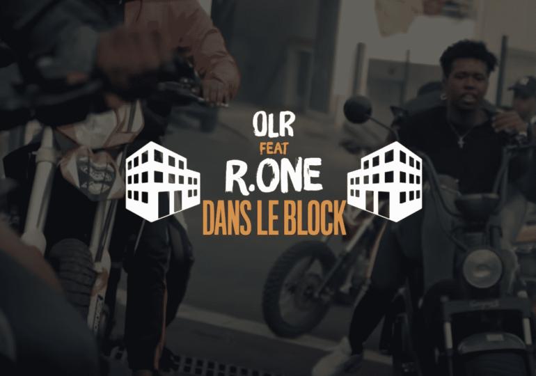 OLR x R One sont «Dans le Block»