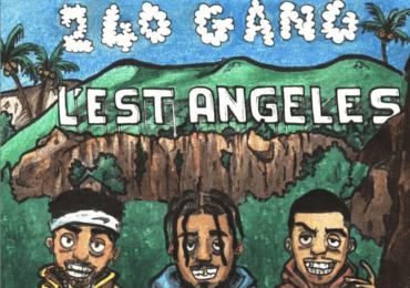 """Le 240Gang dévoile """"L'EST ANGELES"""", sa mixtape tant attendue"""
