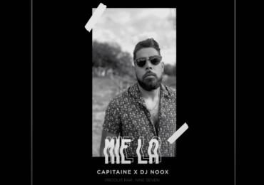 """Capitaine et Dj Noox à nouveau à la manoeuvre sur 'Mié La"""""""