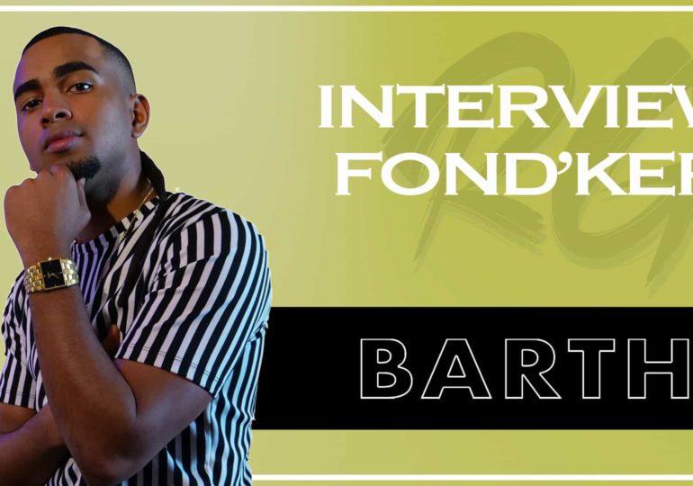 BARTH   Interview FONDKER - 13 ans de Carrière, Toulou, Album Petit Grand, Carrière Nationale