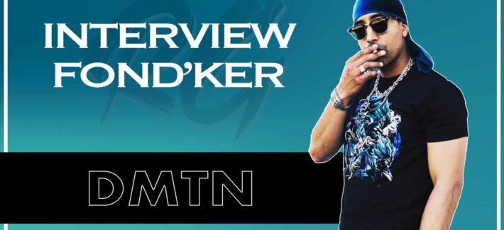 DMTN | Interview FONDKER – Ses débuts dans le Hip-Hop, Les Freestyles [RUNGARDEN.RE]