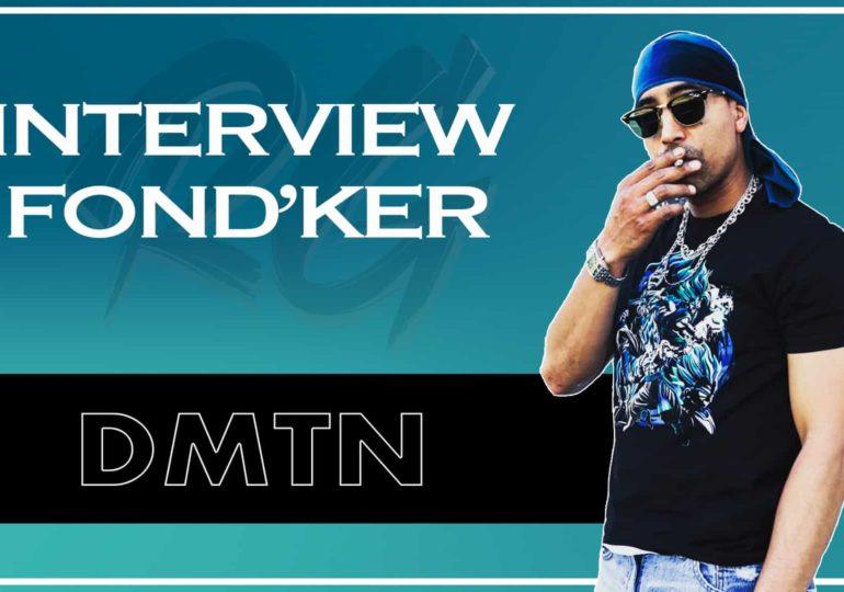 DMTN | Interview FONDKER - Ses débuts dans le Hip-Hop, Les Freestyles [RUNGARDEN.RE]