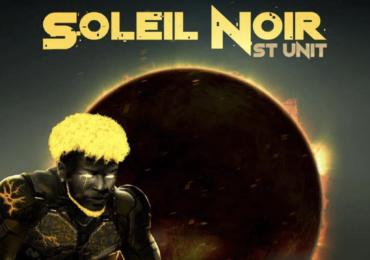 """St Unit nous présente """"Soleil Noir"""", son 2ème EP"""