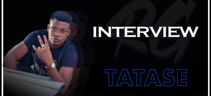 TATASE | Interview – Ses premiers Soundsystem, la collaboration LaZoone, sa détermination…